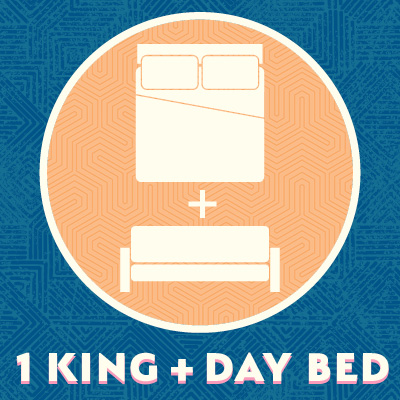 1 King + Day Bed